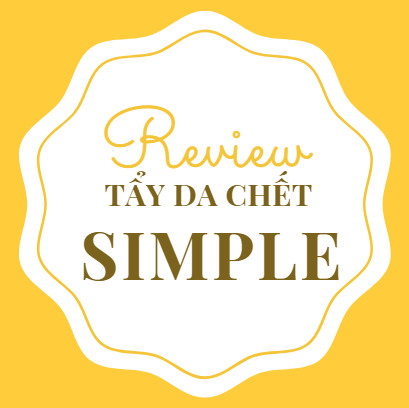 review tẩy da chết simple